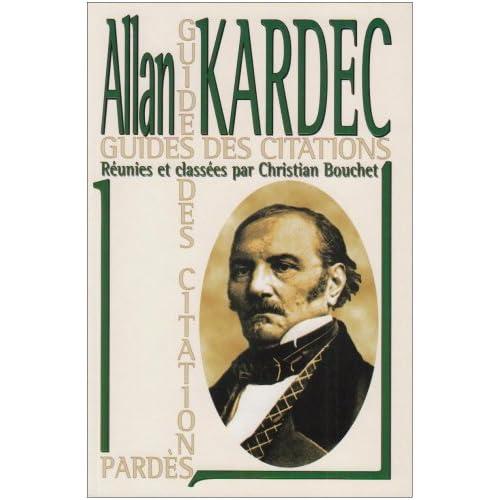 Kardec : Une anthologie thématique qui va à l'essentiel