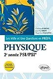 Les 1001 Questions en Prépa Physique 2e Année PSI/PSI* Programme 2014