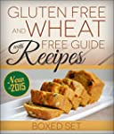 Gluten Free and Wheat Free Guide With...