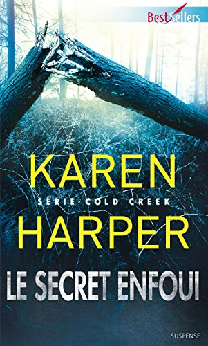 Le secret enfoui : T2 - Cold Creek