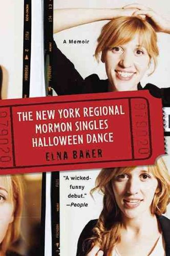 (THE NEW YORK REGIONAL MORMON SINGLES HALLOWEEN DANCE ) By Baker, Elna (Author) Paperback Published on (09, - Halloween Mormon