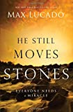 He Still Moves Stones (The Bestseller Collection)