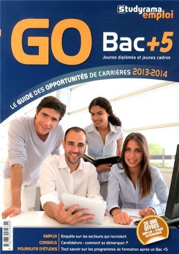 GO Bac +5 : Le guide des opportunités de carrières