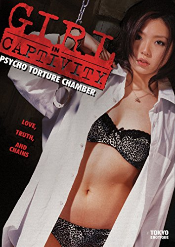 Girl in Captivity: Psycho Torture Chamber [DVD]