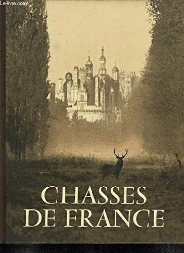 Chasses de France. par Dubois E. .