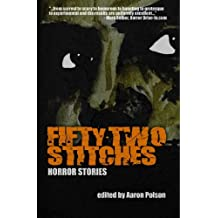 Fifty-Two Stitches: Horror Stories