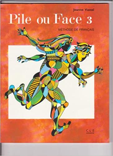 Télécharger en ligne Pile ou Face, méthode de français, niveau 3 : Le livre de l'élève pdf, epub