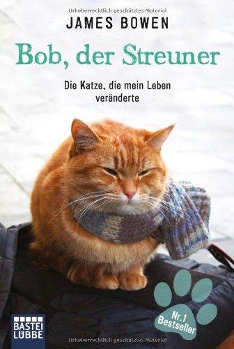 Buchseite und Rezensionen zu 'Bob, der Streuner: Die Katze, die mein Leben veränderte' von James Bowen