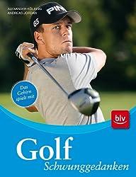 Golf - Schwunggedanken: Das Gehirn spielt mit