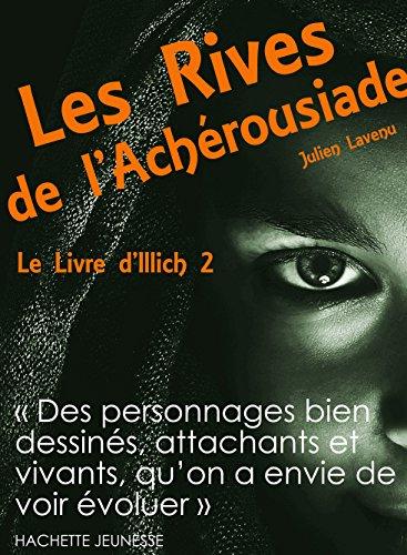 Les Rives de l'Achérousiade: Le Livre d'Illich 2 par Julien Lavenu