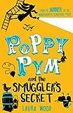 Poppy Pym 3: Poppy Pym and the Smuggler's Secret