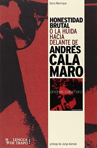 Honestidad Brutal (CARA B) por Darío Manrique