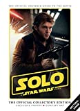 Solo: A Star Wars Story Official Collector's Edition