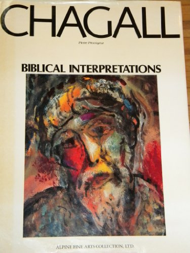 Marc Chagall: Biblical Interpretations