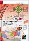 Der Unternehmerführerschein - Entrepreneur's Skills Certificate, Modul A