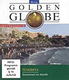 Teneriffa. Golden Globe: Sonneninsel im Atlantik [Blu-ray]