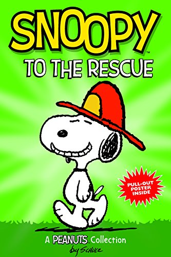 Snoopy to the Rescue  (PEANUTS AMP! Series Book 8) (Peanuts Kids) por Charles M. Schulz