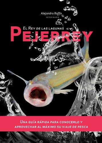 Pejerrey, el rey de las lagunas por Alejandro Roffo