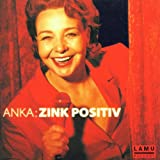 Anka Zink ´Zink Positiv´