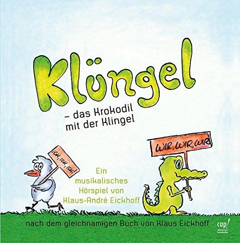 Preisvergleich Produktbild Klüngel - das Krokodil mit der Klingel (CD)