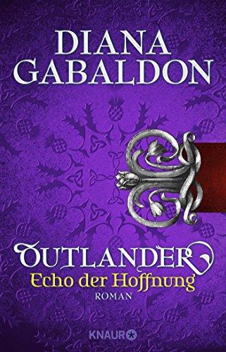 Outlander - Echo der Hoffnung: Roman (Die Outlander-Saga, Band 7)