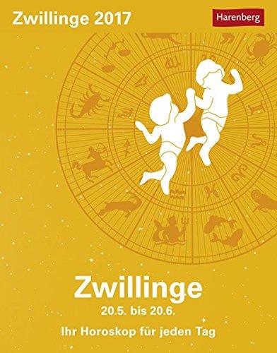 Zwillinge - Kalender 2017: Ihr Horoskop für jeden Tag