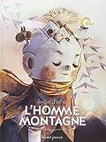 homme montagne (L') | Gauthier, Séverine (1977-....). Auteur