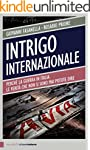 Intrigo internazionale: Perch� la gue...