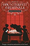 The Case of the Counterfeit Criminals: The Wollstonecraft Detective Agency (Wollstonecraft Detect/Agency 3)