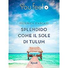 Splendido come il sole di Tulum (Youfeel)