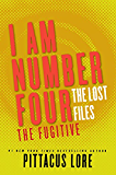 I Am Number Four: The Lost Files: The Fugitive (Lorien Legacies: The Lost Files)