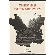 CHEMINS DE TRAVERSES