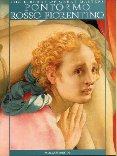Pontormo and Rosso Fiorentino (Library of Great Masters) by Library of Great Masters (2001-10-26)