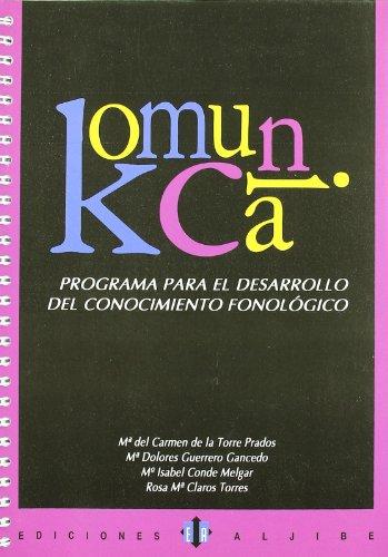 Komunica: Programa para el desarrollo del conocimiento fonológico - 9788497000888