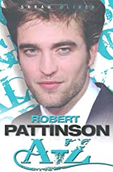 Robert Pattinson A-Z