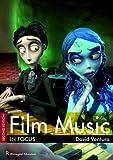Film Music in Focus.