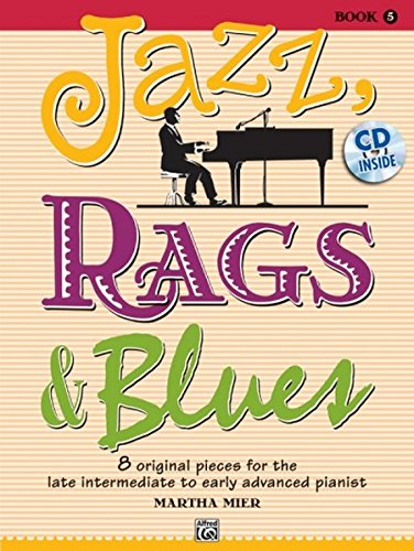 Martha Mier: Jazz, Rags & Blues - Book 5 Piano+CD