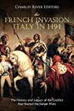 #3: The French Invasion of Italy in 1494: The History and Legacy of the Conflict that Started the Italian Wars