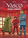 Vasco - tome 29 - Affaires lombardes