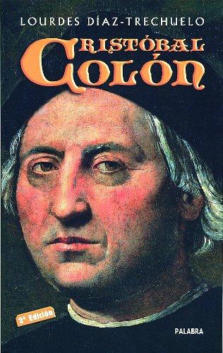 Cristóbal Colón (Ayer y hoy de la historia) por Lourdes Díaz-Trechuelo