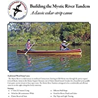Building the Mystic River Tandem: A Classic Cedar-Strip Canoe (Strip Building Manuals Book 1) (English