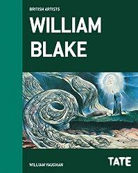 William Blake (British Artists) (British Artists Series) by William Vaughan (2013-09-05)