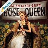 Rose Queen [Explicit]