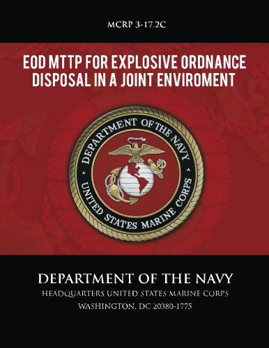 EOD MTTP for Explosive Ordnance Disposal in a Joint Environment -