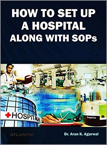 How To Set Up A Hospital Along With SOPs