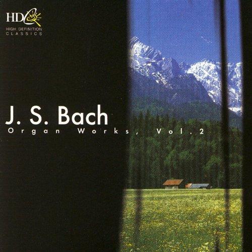Bach: Organ Works, Vol. 2