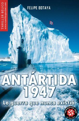 Antártida, 1947 (Nowtilus pocket)