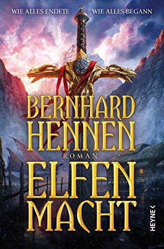 Bernhard Hennen: Elfenmacht