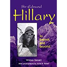 Sir Edmund Hillary: To Everest and Beyond (Lerner Biographies) by Whitney Stewart (1996-04-02)