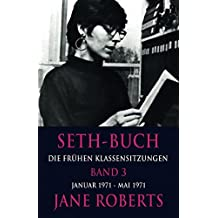 Seth-Buch Die Frühen Klassensitzungen, Band 3